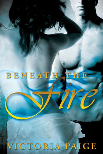 Beneath the Fire